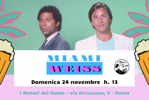 Miami Weiss - 24/11/2019